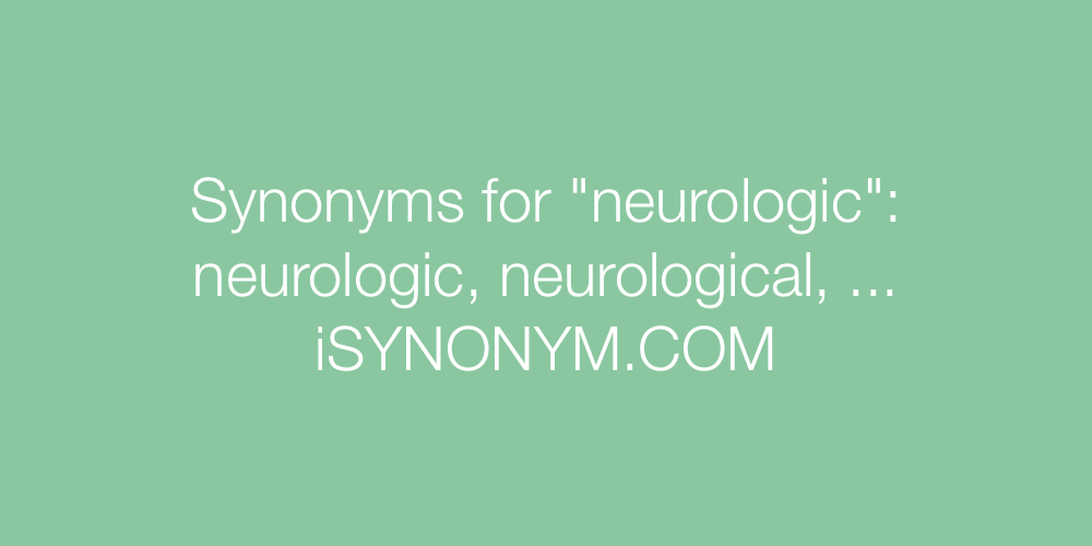 Synonyms neurologic