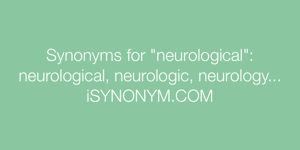 Synonyms neurological