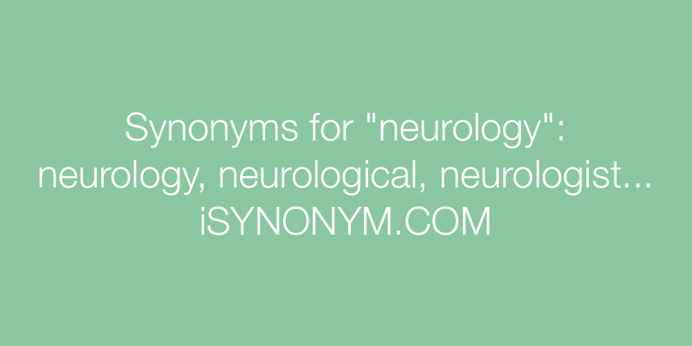 Synonyms neurology