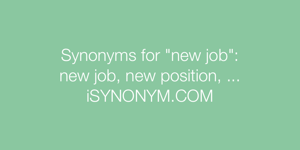Synonyms new job