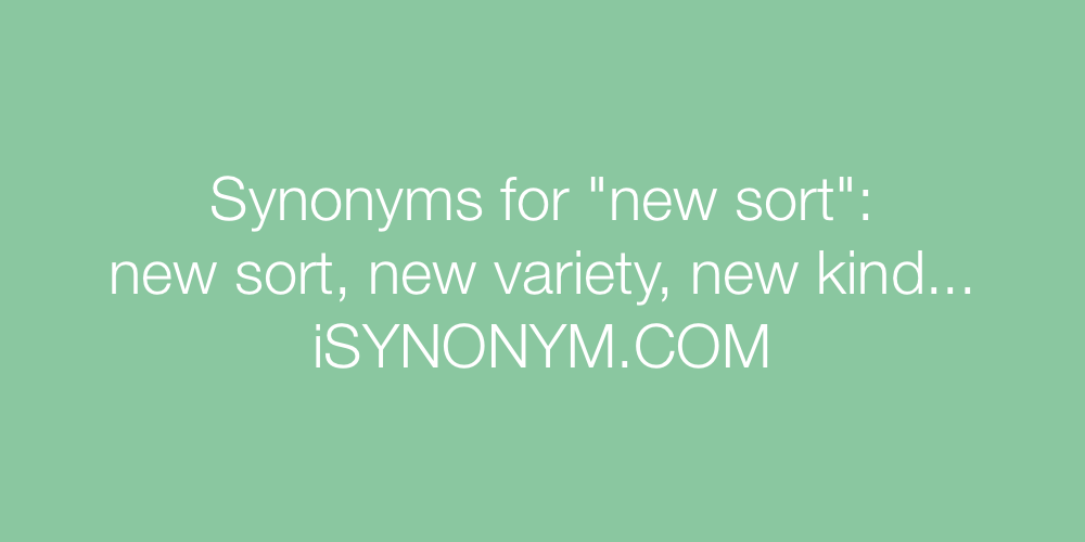 Synonyms new sort