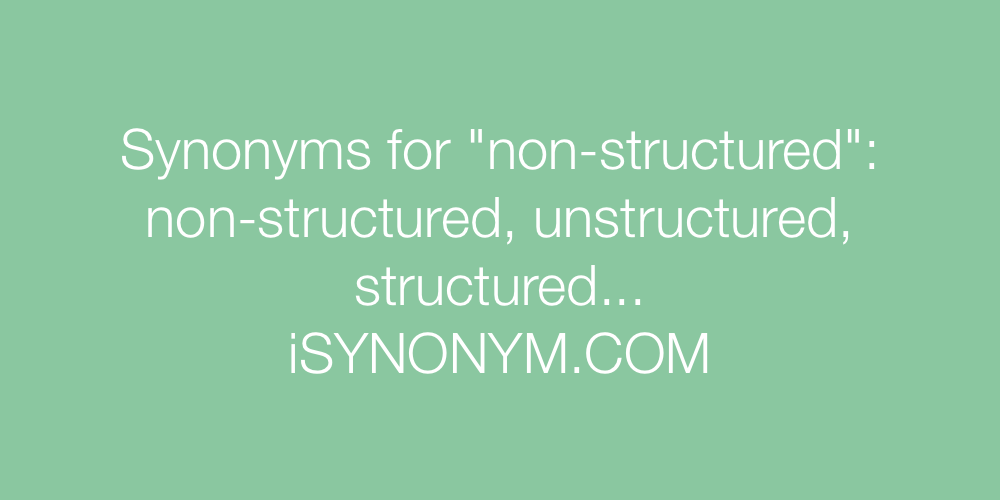 Synonyms non-structured