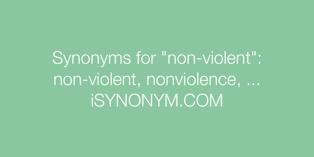 Synonyms non-violent