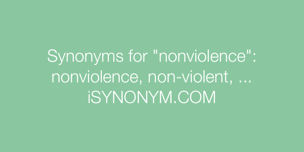 Synonyms nonviolence