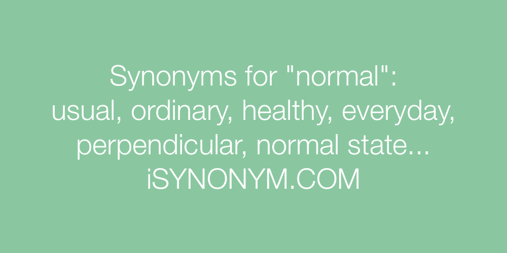 Synonyms normal