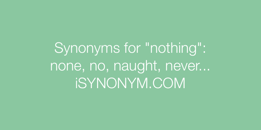 Synonyms nothing