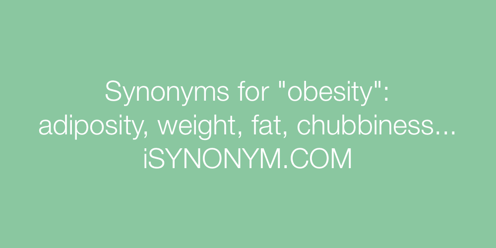 Synonyms obesity
