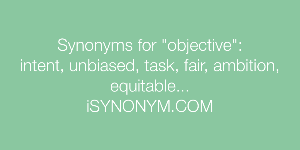 Synonyms objective