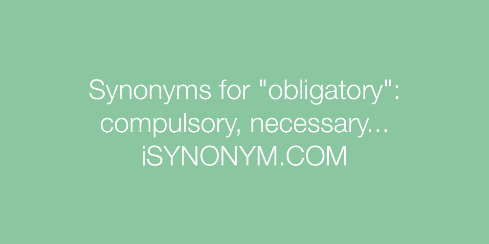 Synonyms obligatory