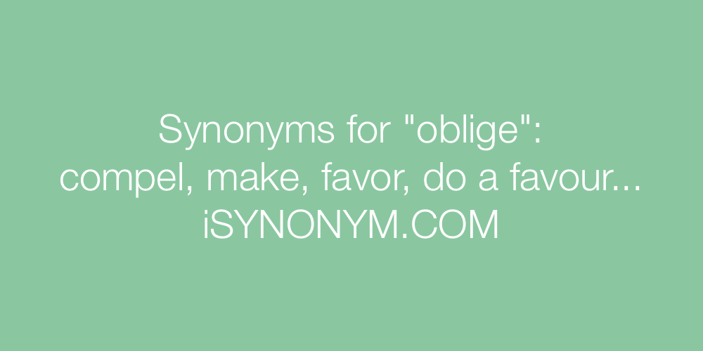 Synonyms oblige
