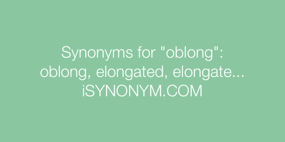 Synonyms oblong