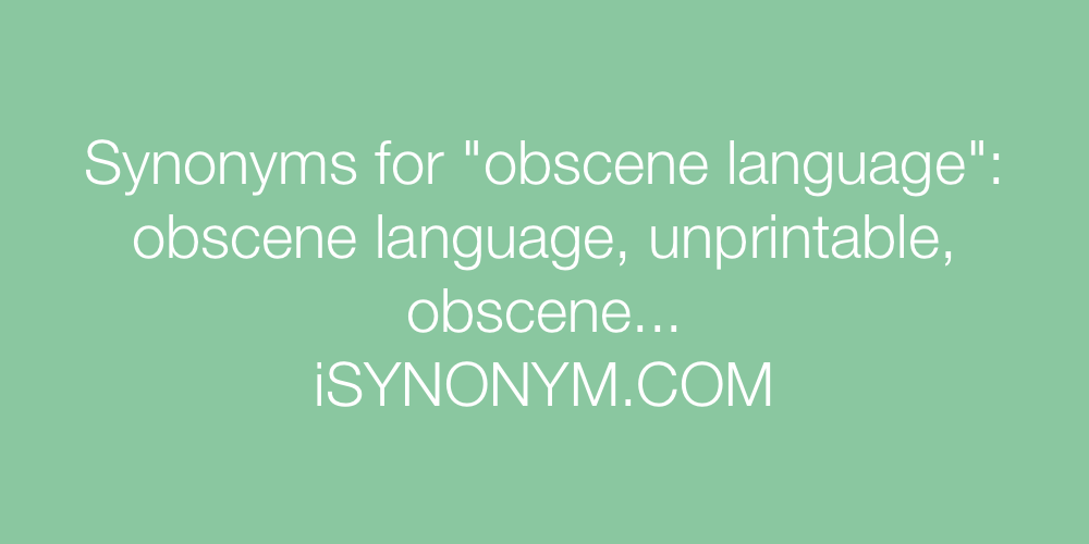 Synonyms obscene language