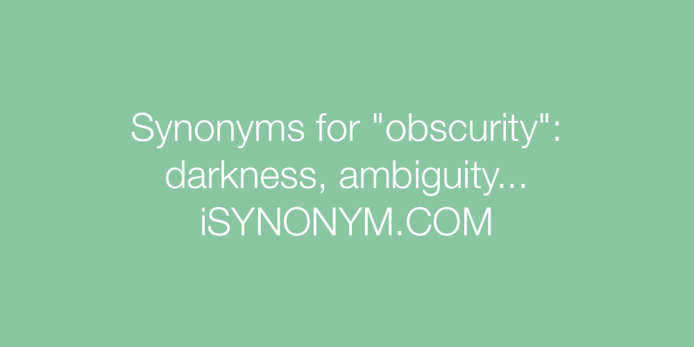 Synonyms obscurity