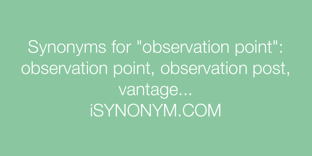 Synonyms observation point
