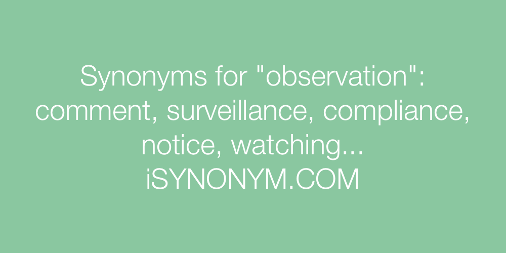 Synonyms observation