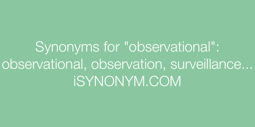 Synonyms observational
