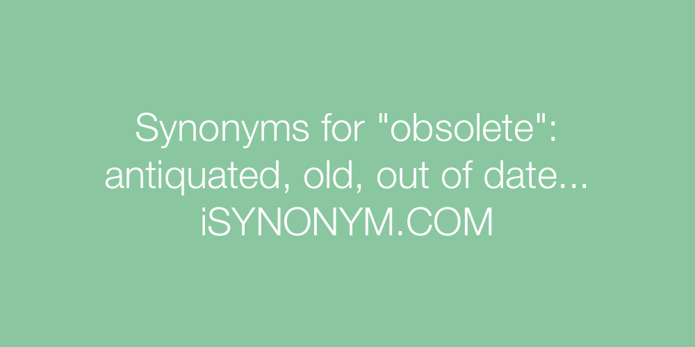 Synonyms obsolete