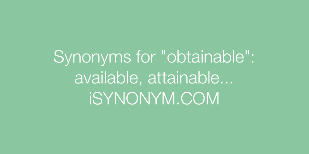 Synonyms obtainable