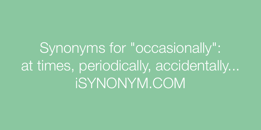Synonyms occasionally