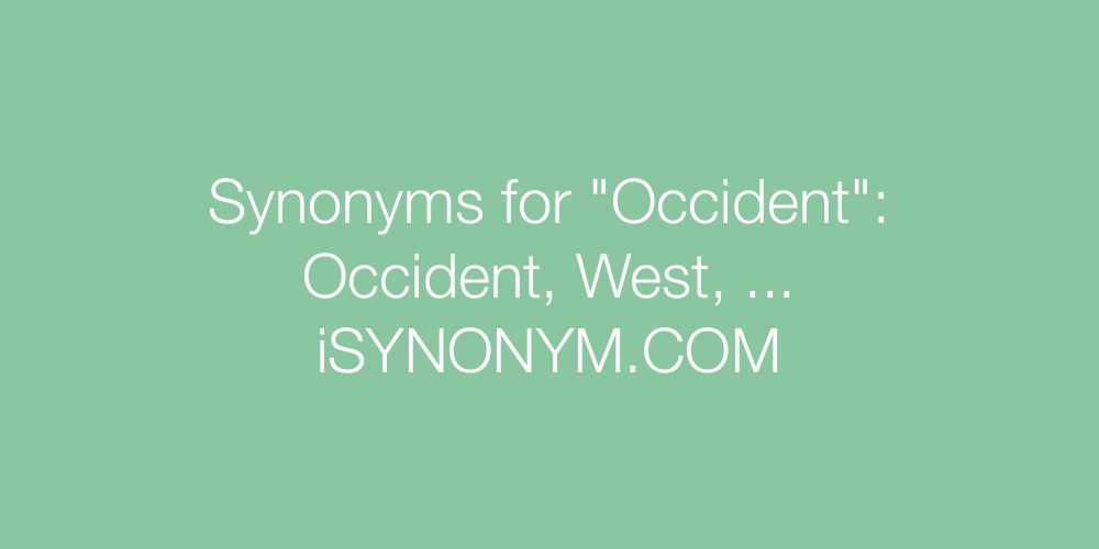 Synonyms Occident