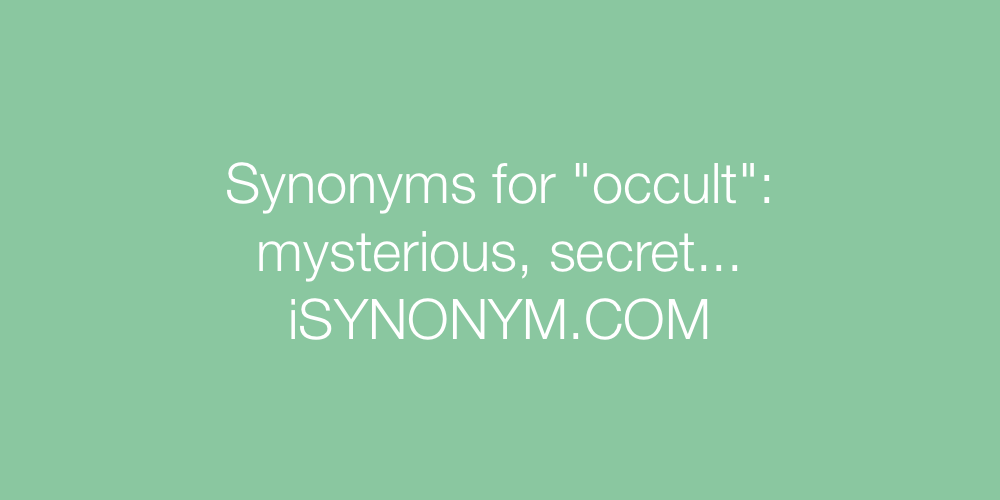 Synonyms occult