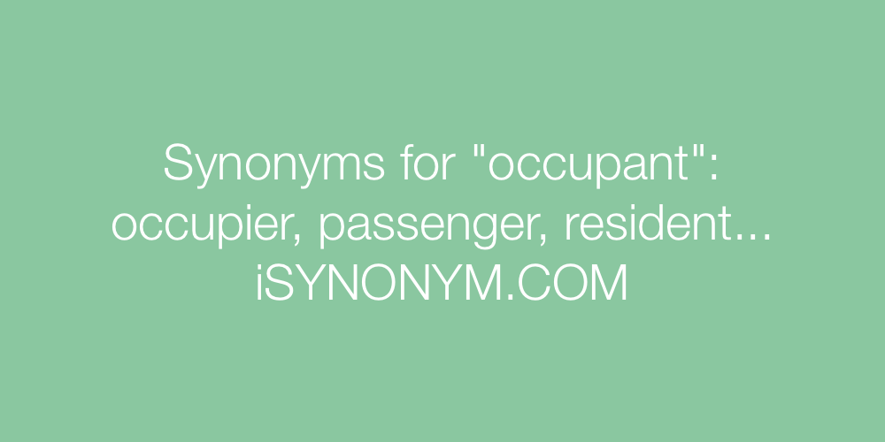 Synonyms occupant