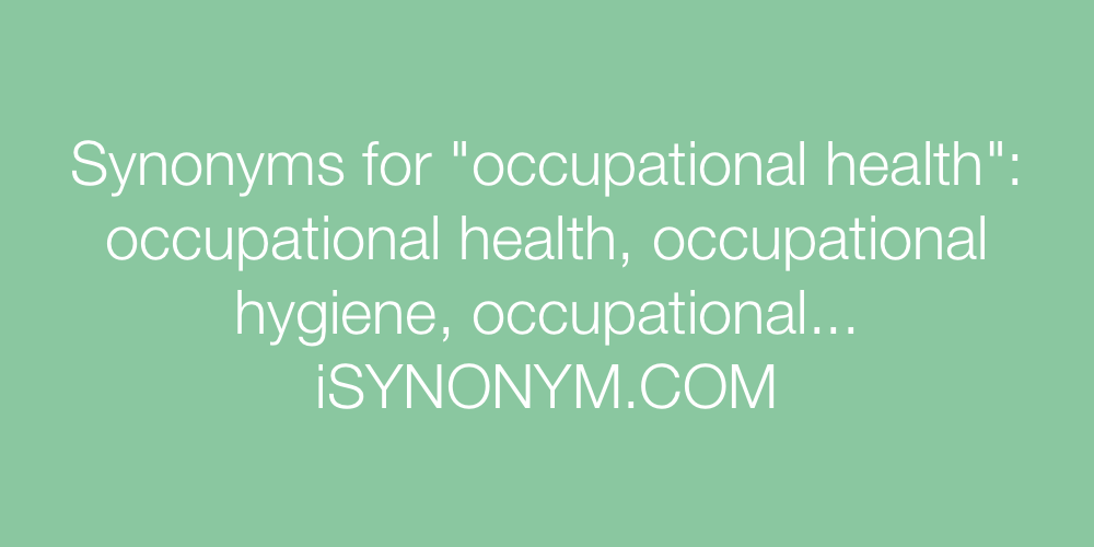 Synonyms occupational health