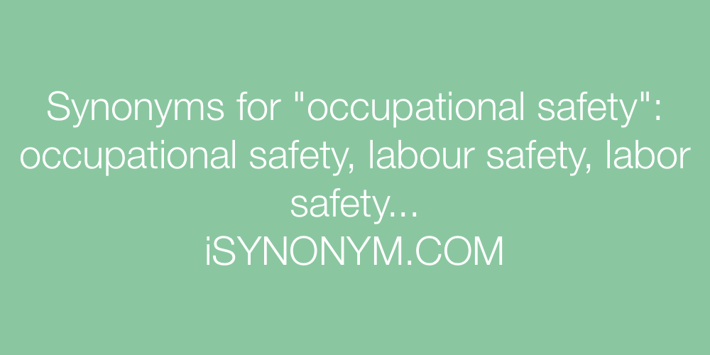 Synonyms occupational safety