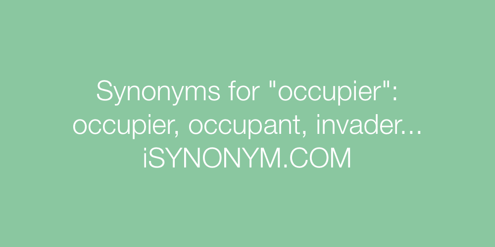 Synonyms occupier