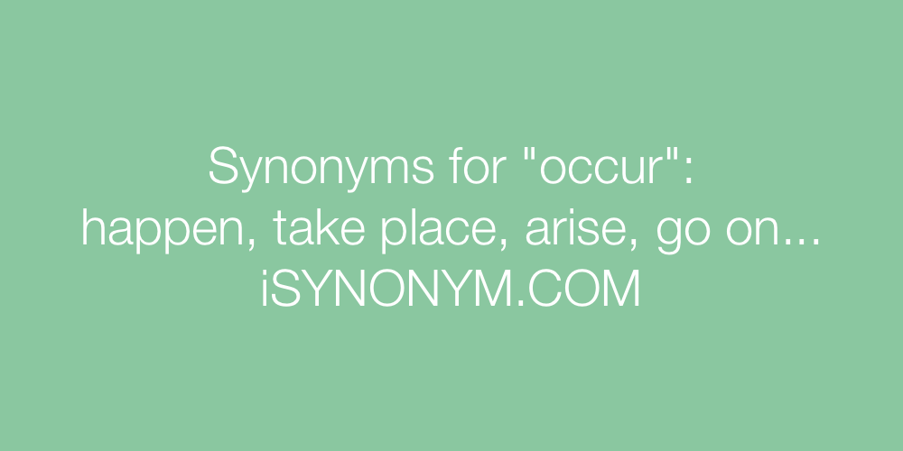 Synonyms occur