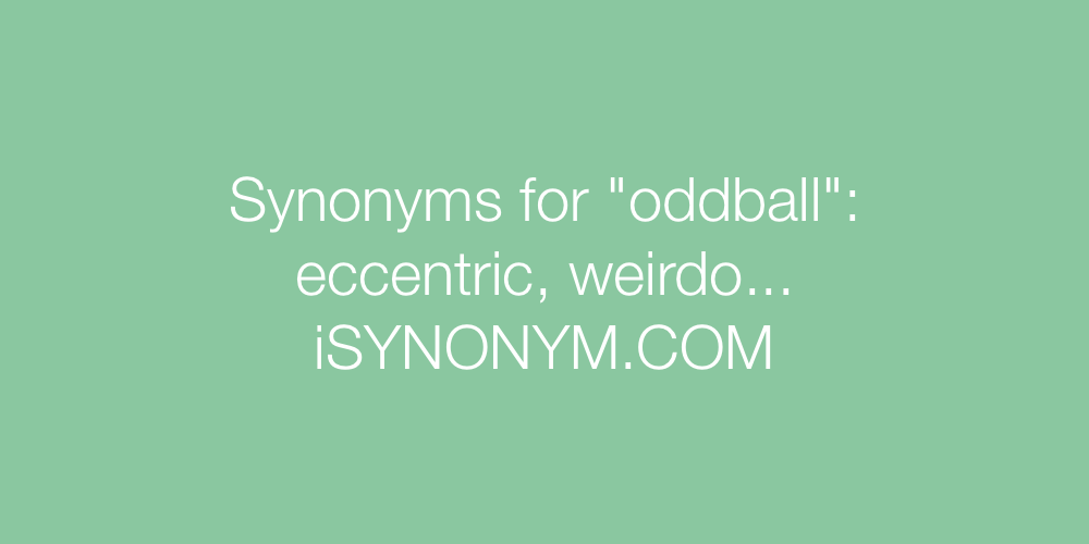 Synonyms oddball