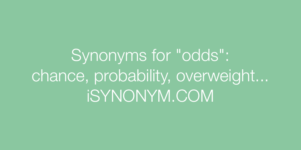 Synonyms odds