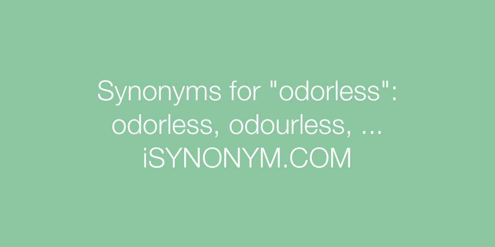 Synonyms odorless