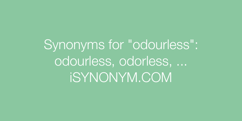 Synonyms odourless