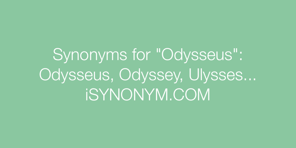 Synonyms Odysseus