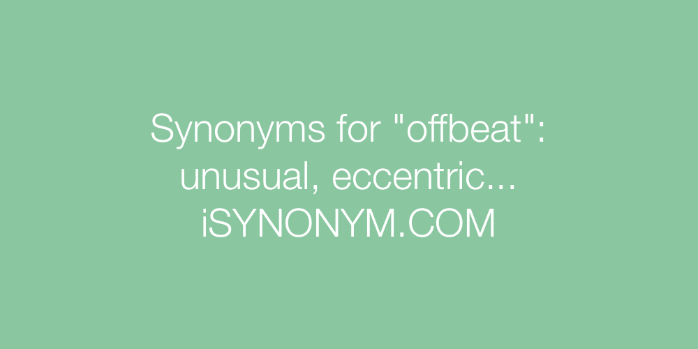 Synonyms offbeat