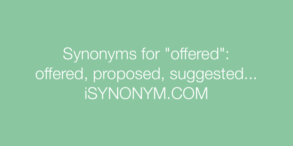 Synonyms offered