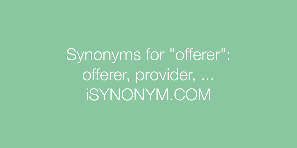 Synonyms offerer