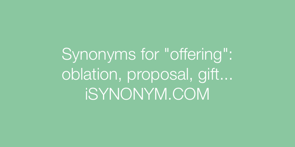 Synonyms offering