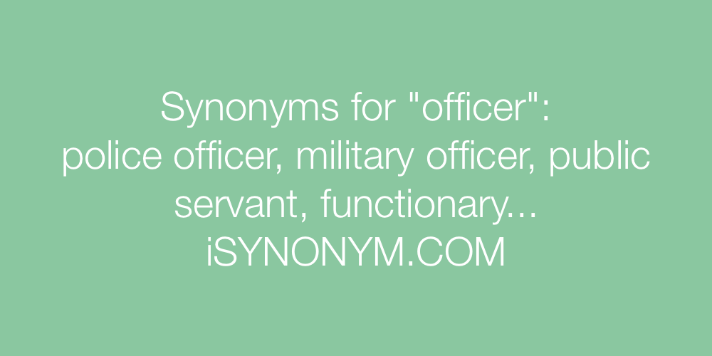 Synonyms officer