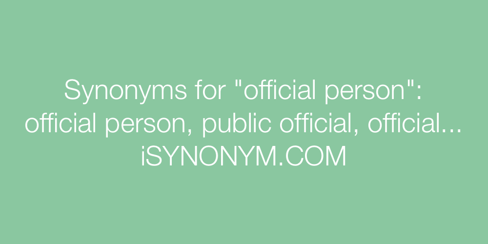 Synonyms official person