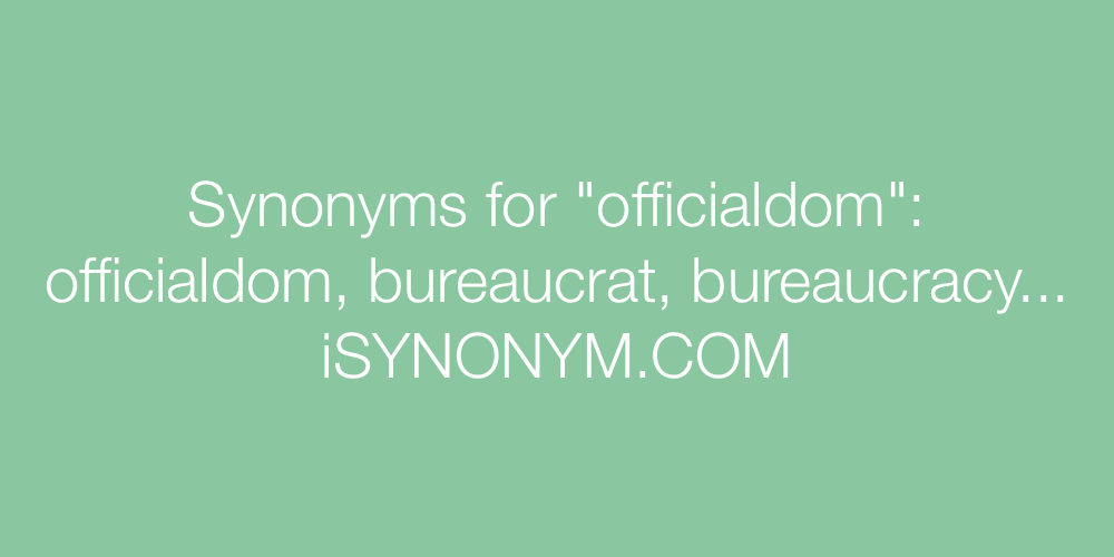 Synonyms officialdom
