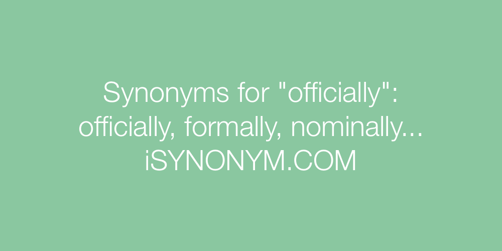 Synonyms officially
