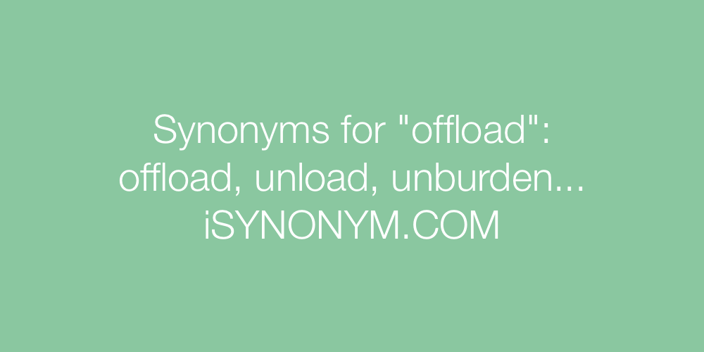 Synonyms offload
