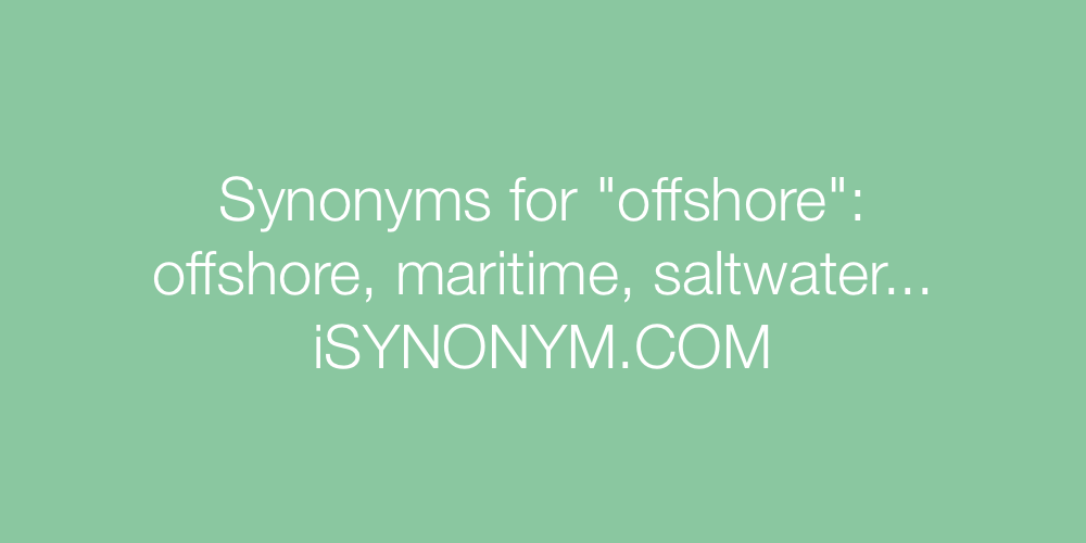 Synonyms offshore