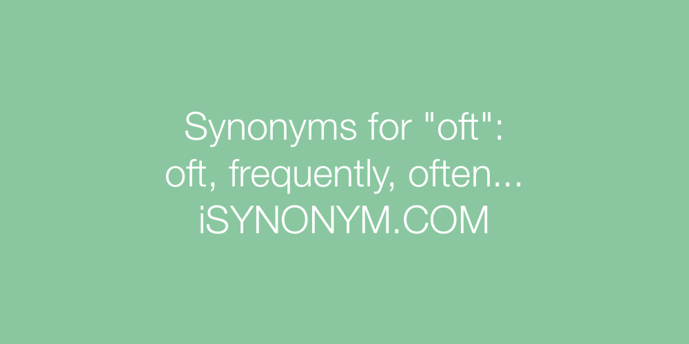 Synonyms oft