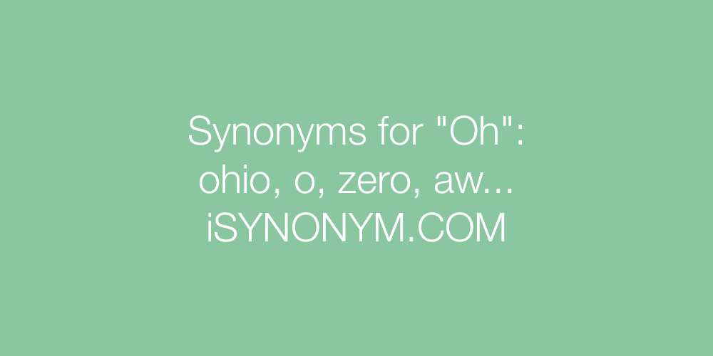 Synonyms Oh