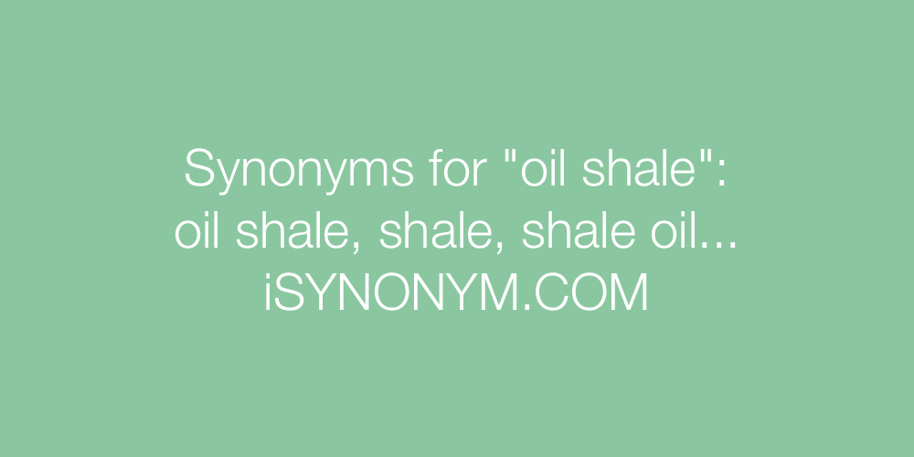 Synonyms oil shale