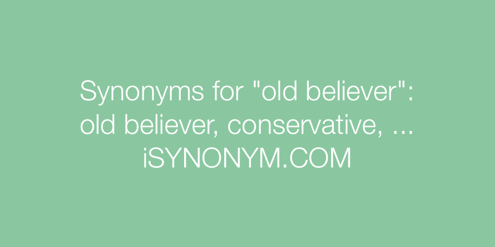 Synonyms old believer