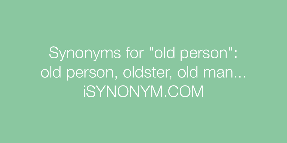 Synonyms old person